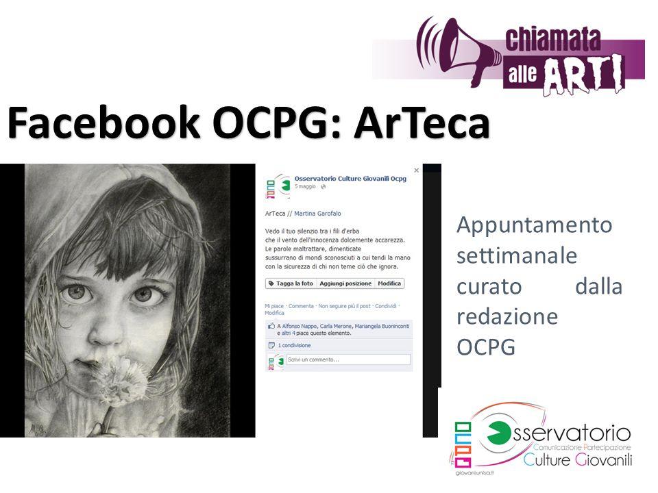 Facebook OCPG: ArTeca Appuntamento settimanale curato dalla redazione OCPG