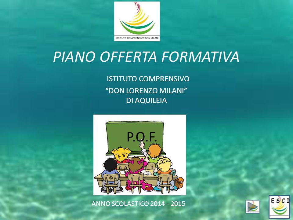 PIANO OFFERTA FORMATIVA ISTITUTO COMPRENSIVO DON LORENZO MILANI DI AQUILEIA