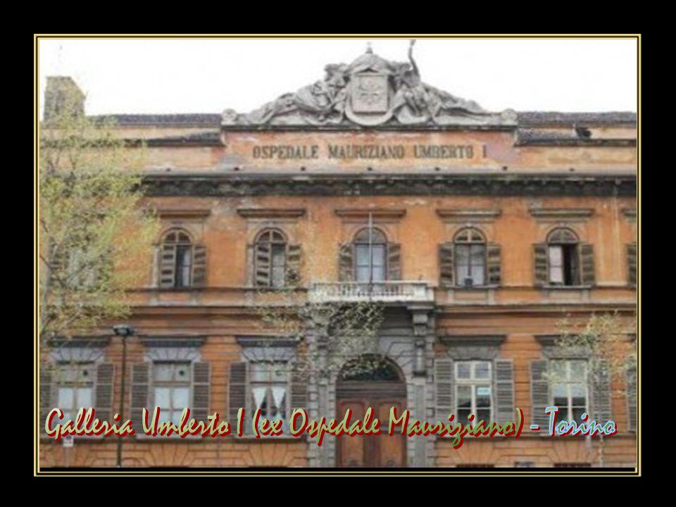 Galleria Umberto I (ex Ospedale Mauriziano) - Torino