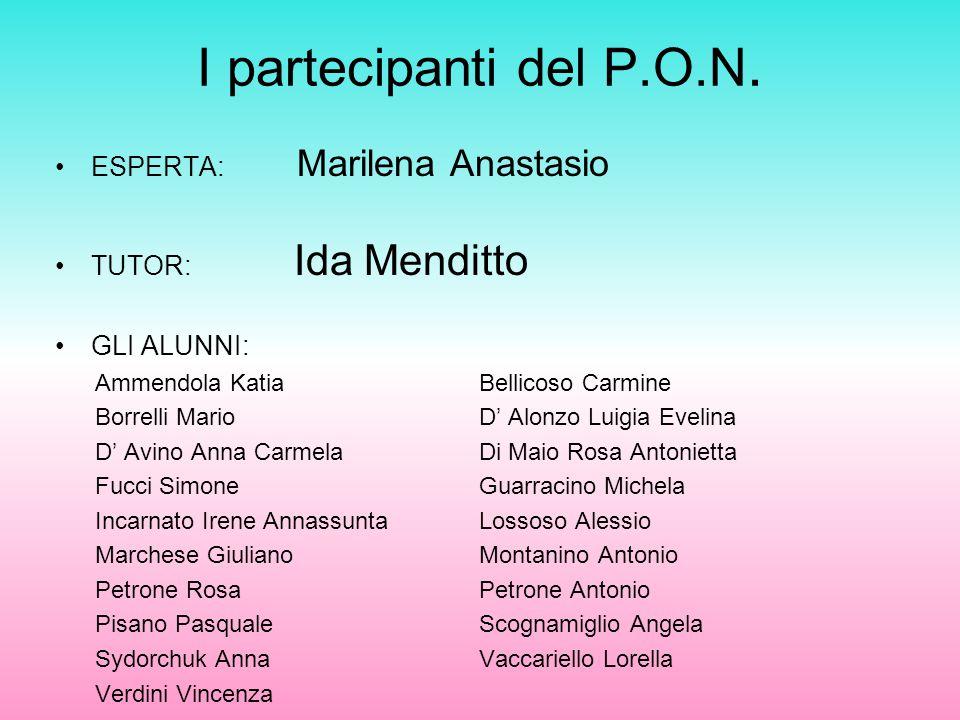 I partecipanti del P.O.N. ESPERTA: Marilena Anastasio