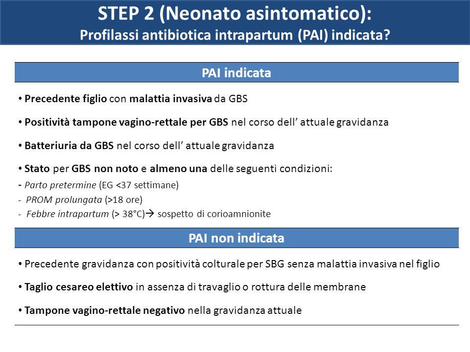 STEP 2 (Neonato asintomatico):