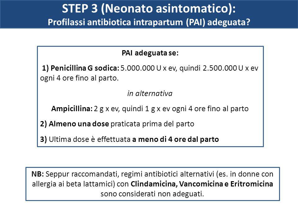 STEP 3 (Neonato asintomatico):