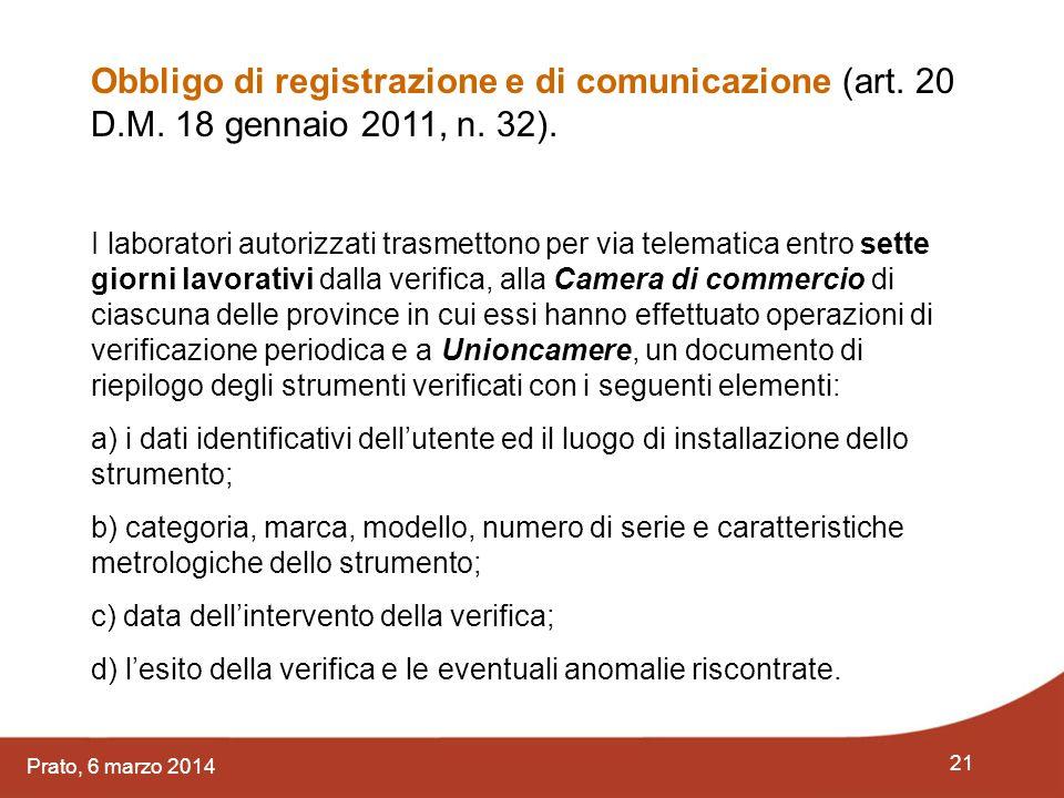 Obbligo di registrazione e di comunicazione (art. 20 D. M