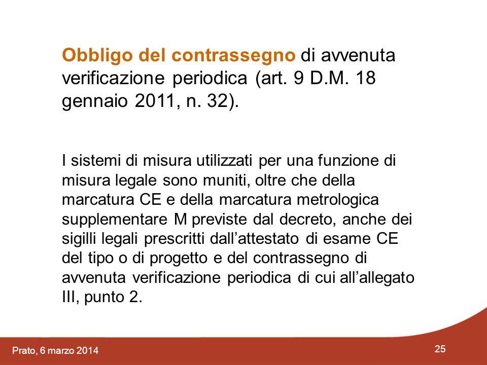 Obbligo del contrassegno di avvenuta verificazione periodica (art. 9 D