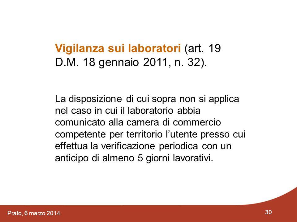Vigilanza sui laboratori (art. 19 D.M. 18 gennaio 2011, n. 32).