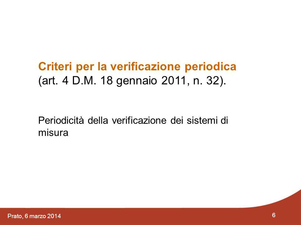 Criteri per la verificazione periodica (art. 4 D.M. 18 gennaio 2011, n. 32).