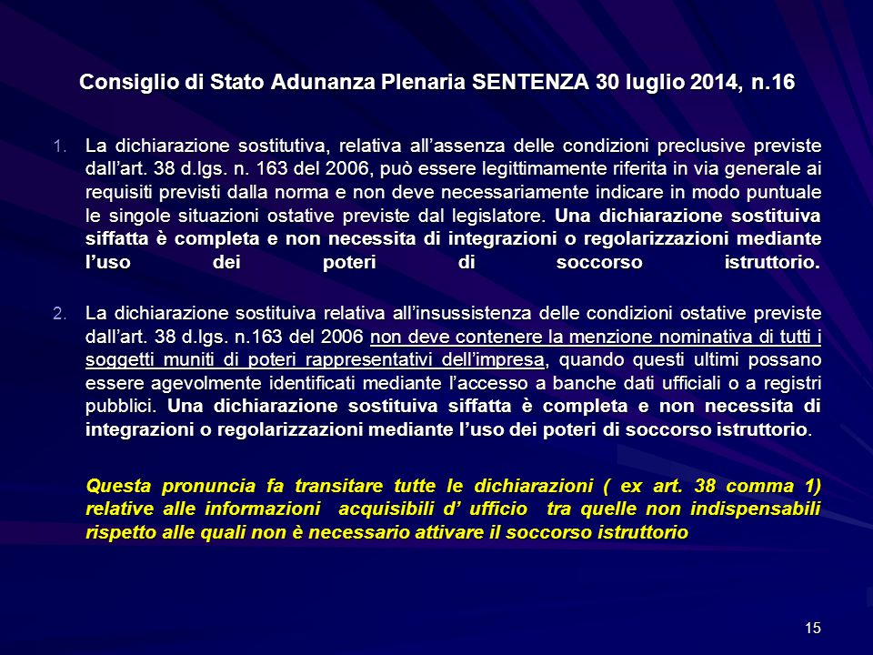 Consiglio di Stato Adunanza Plenaria SENTENZA 30 luglio 2014, n.16