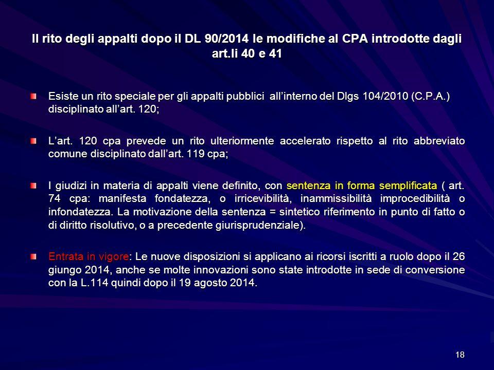 Il rito degli appalti dopo il DL 90/2014 le modifiche al CPA introdotte dagli art.li 40 e 41