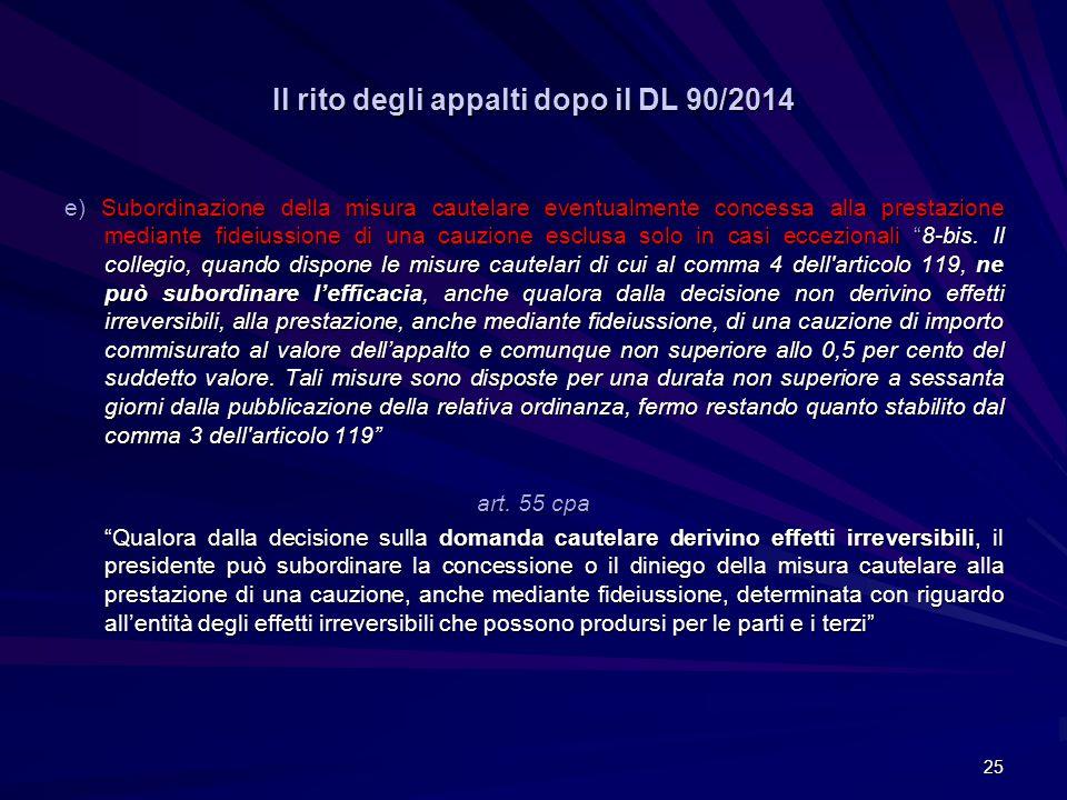Il rito degli appalti dopo il DL 90/2014