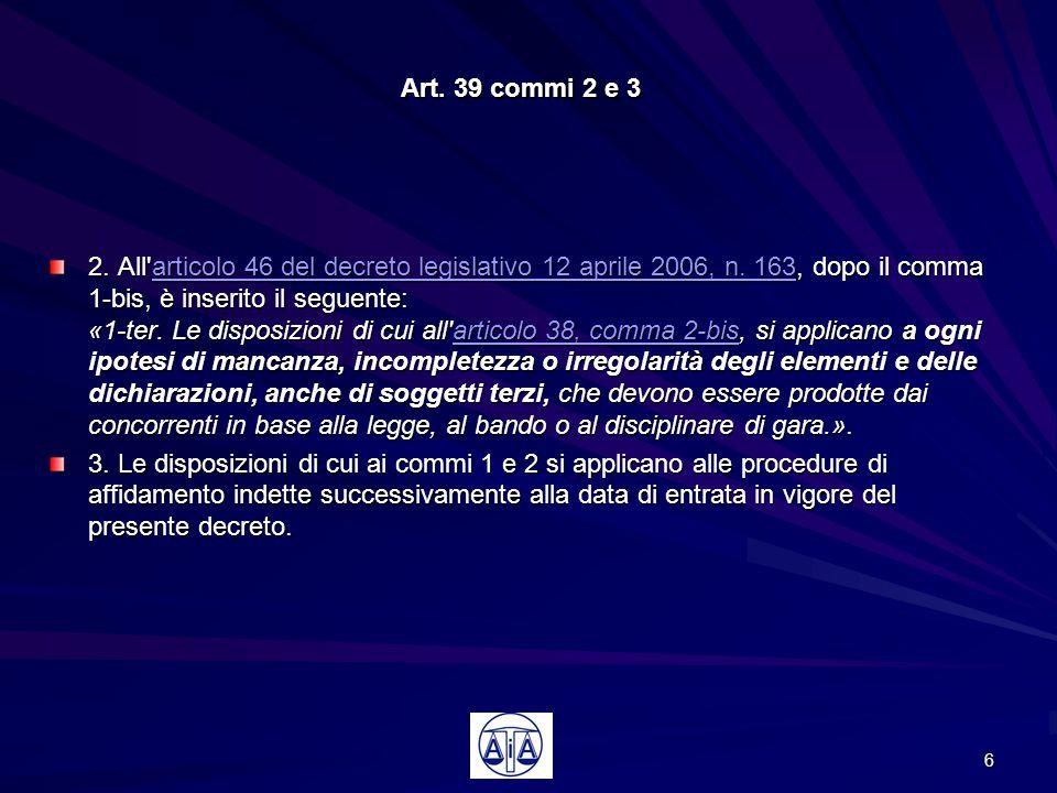 Art. 39 commi 2 e 3