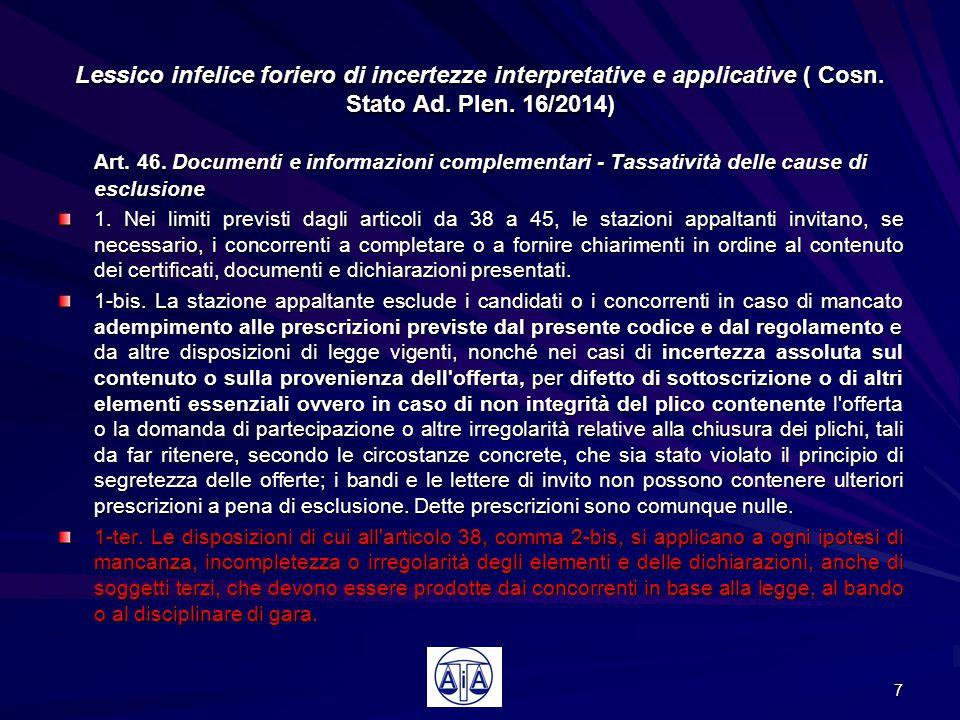 Lessico infelice foriero di incertezze interpretative e applicative ( Cosn. Stato Ad. Plen. 16/2014)