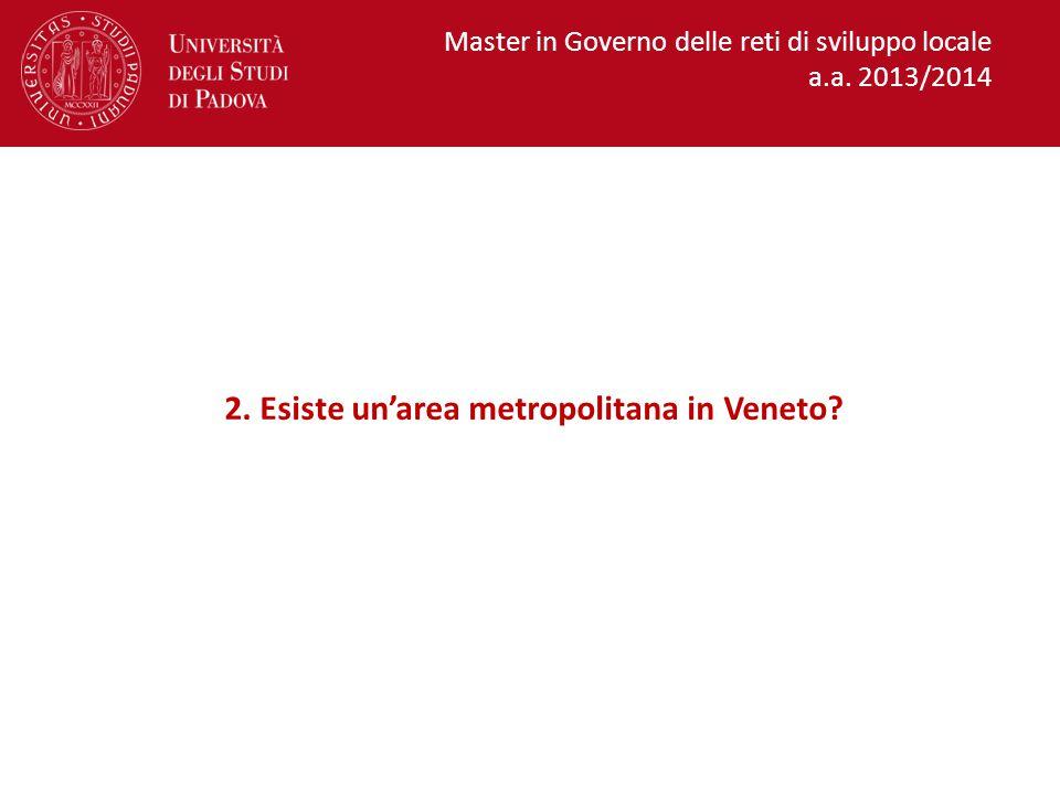 2. Esiste un'area metropolitana in Veneto