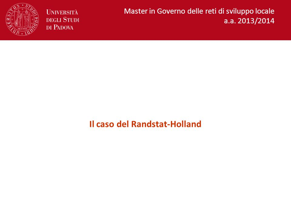 Il caso del Randstat-Holland