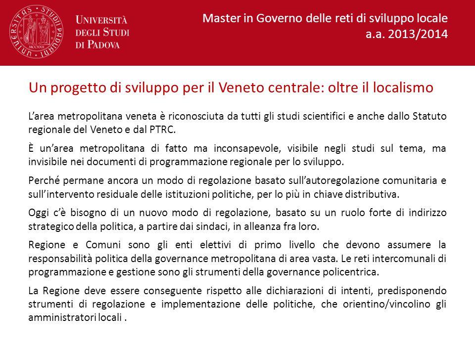 Un progetto di sviluppo per il Veneto centrale: oltre il localismo