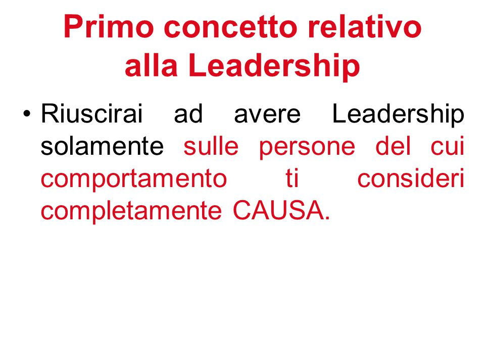 Primo concetto relativo alla Leadership