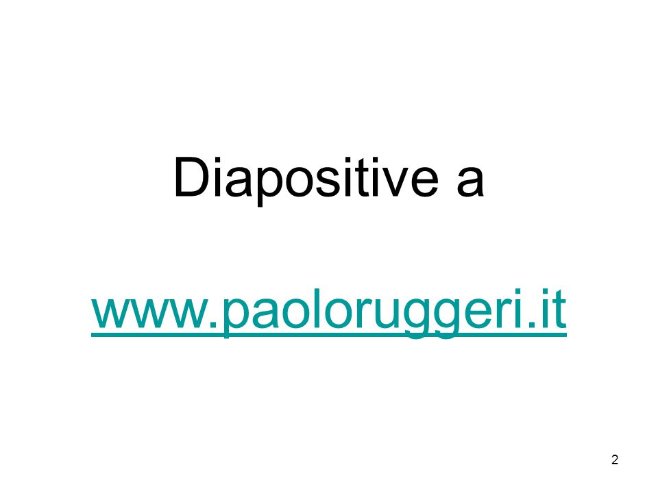 Diapositive a www.paoloruggeri.it