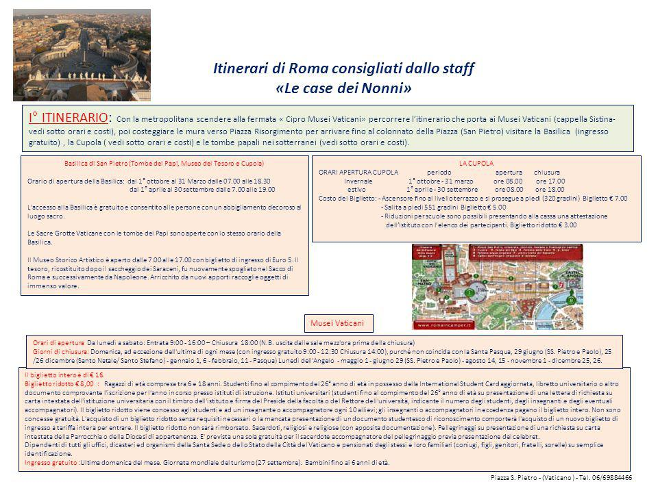 Itinerari di Roma consigliati dallo staff