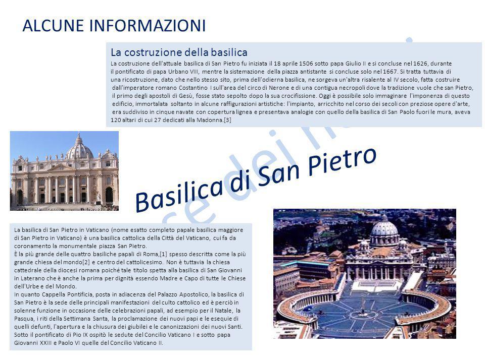 Le case dei nonni Basilica di San Pietro ALCUNE INFORMAZIONI