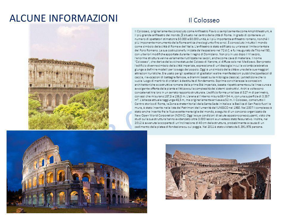 Le case dei nonni ALCUNE INFORMAZIONI Il Colosseo