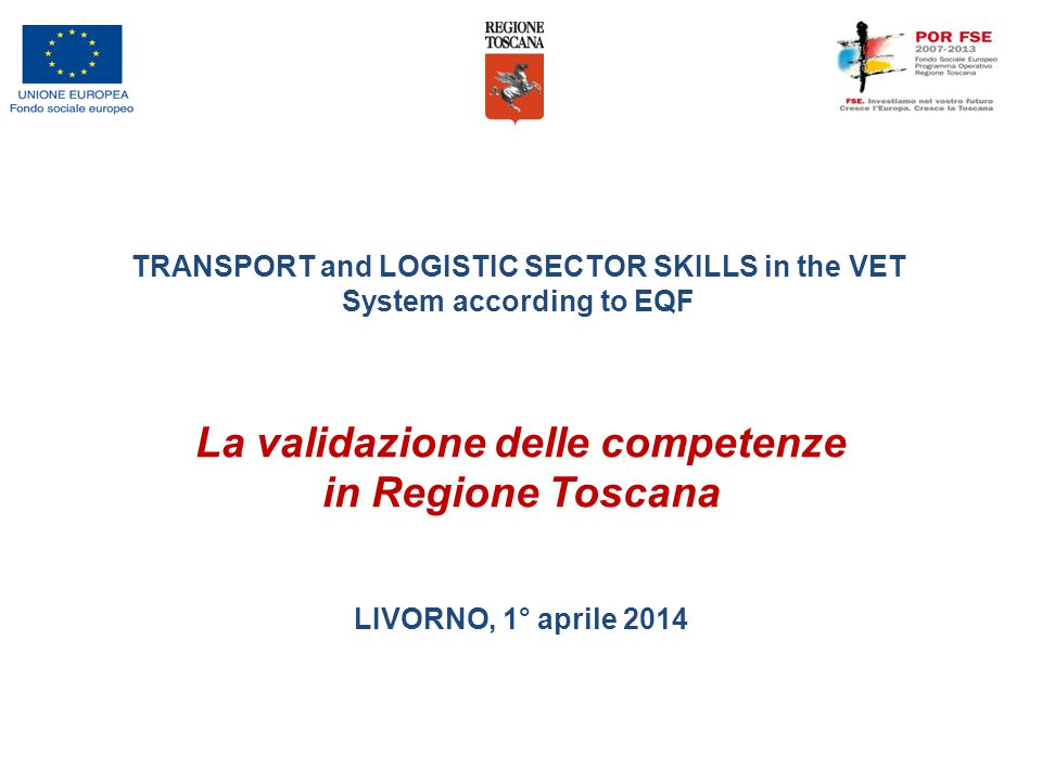 TRANSPORT and LOGISTIC SECTOR SKILLS in the VET System according to EQF