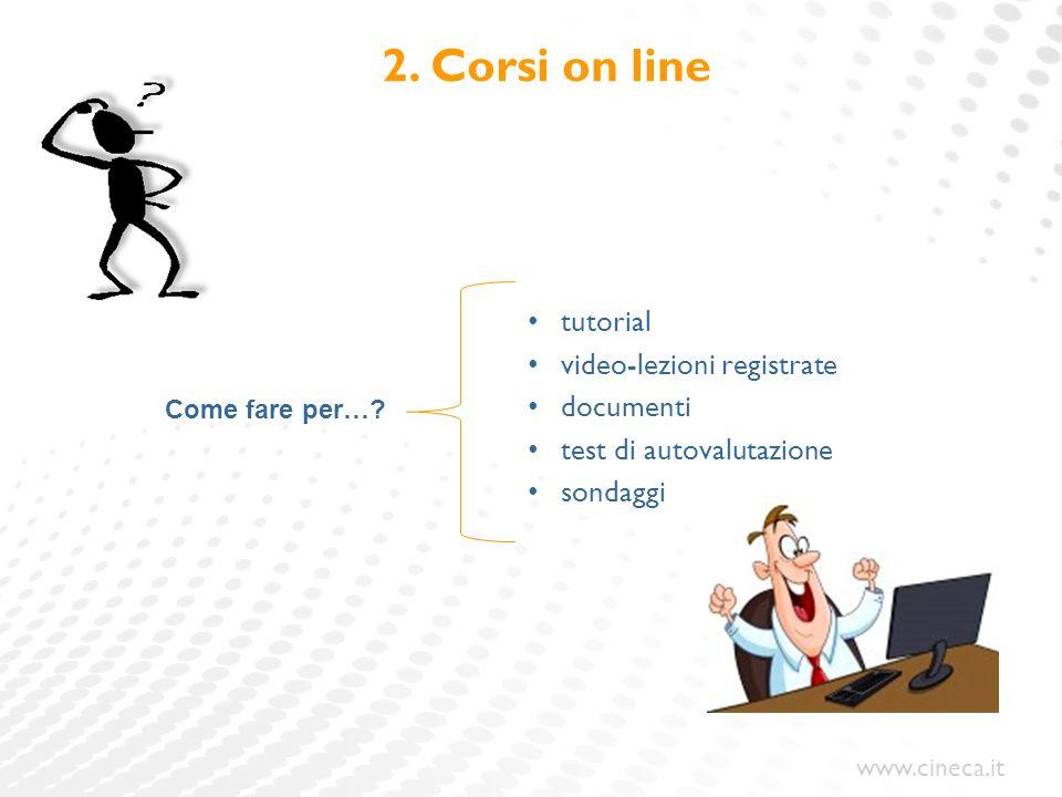 2. Corsi on line tutorial video-lezioni registrate documenti