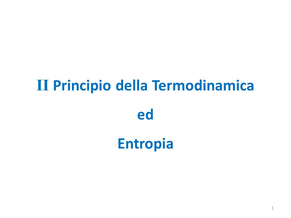 II Principio della Termodinamica
