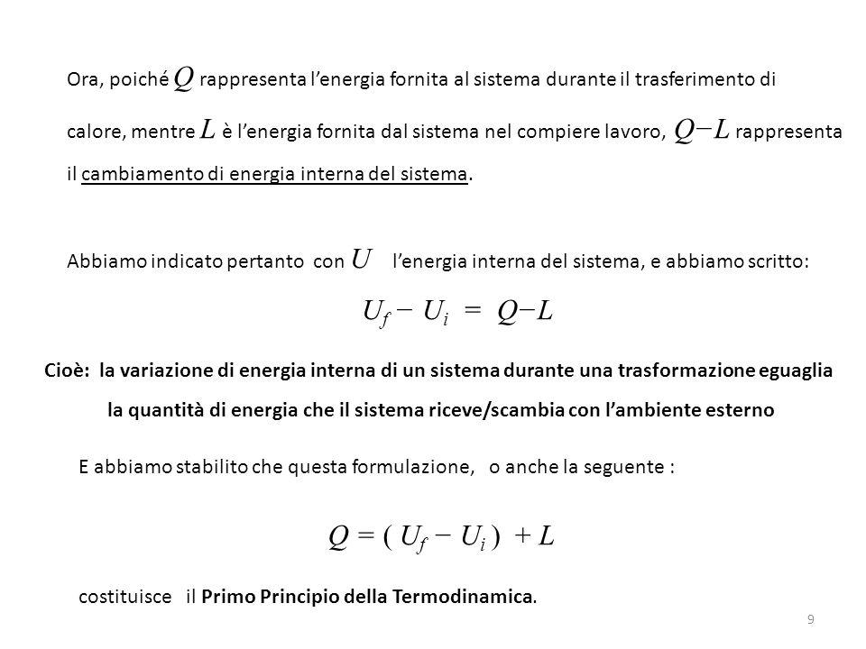 Uf − Ui = Q−L Q = ( Uf − Ui ) + L