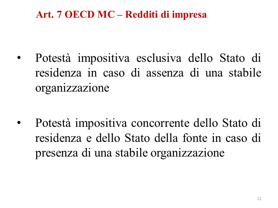 Art. 7 OECD MC – Redditi di impresa
