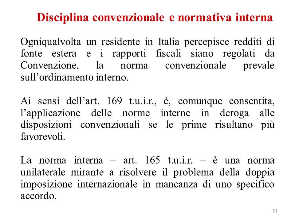 Disciplina convenzionale e normativa interna