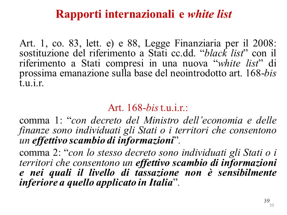 Rapporti internazionali e white list