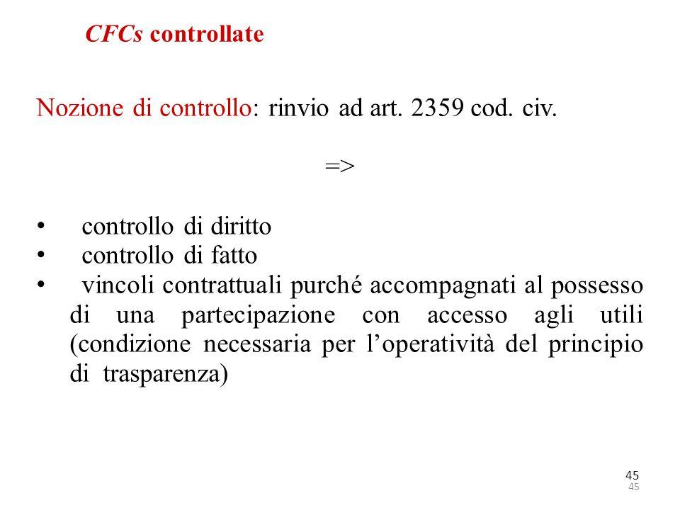Nozione di controllo: rinvio ad art. 2359 cod. civ. =>