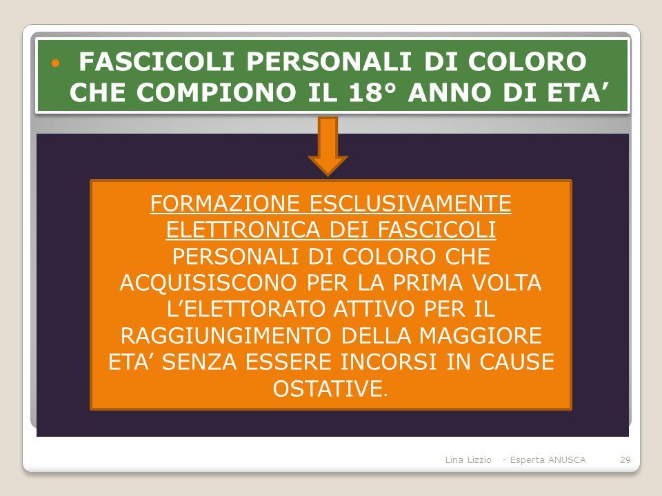 FASCICOLI PERSONALI DI COLORO CHE COMPIONO IL 18° ANNO DI ETA'