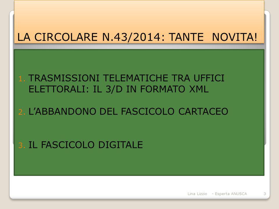 LA CIRCOLARE N.43/2014: TANTE NOVITA!