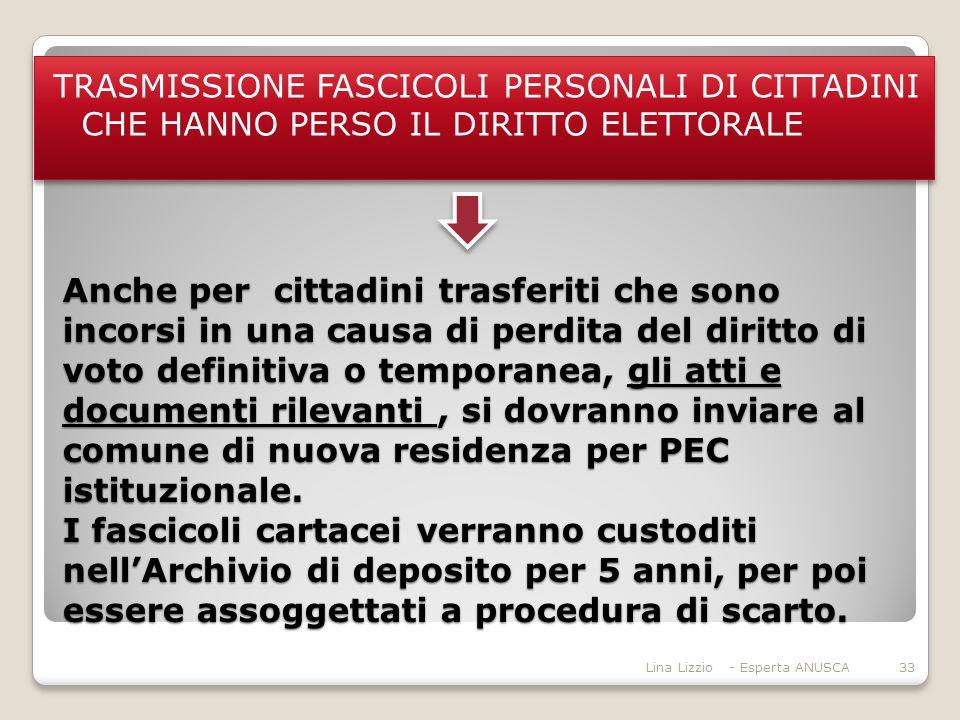 TRASMISSIONE FASCICOLI PERSONALI DI CITTADINI CHE HANNO PERSO IL DIRITTO ELETTORALE