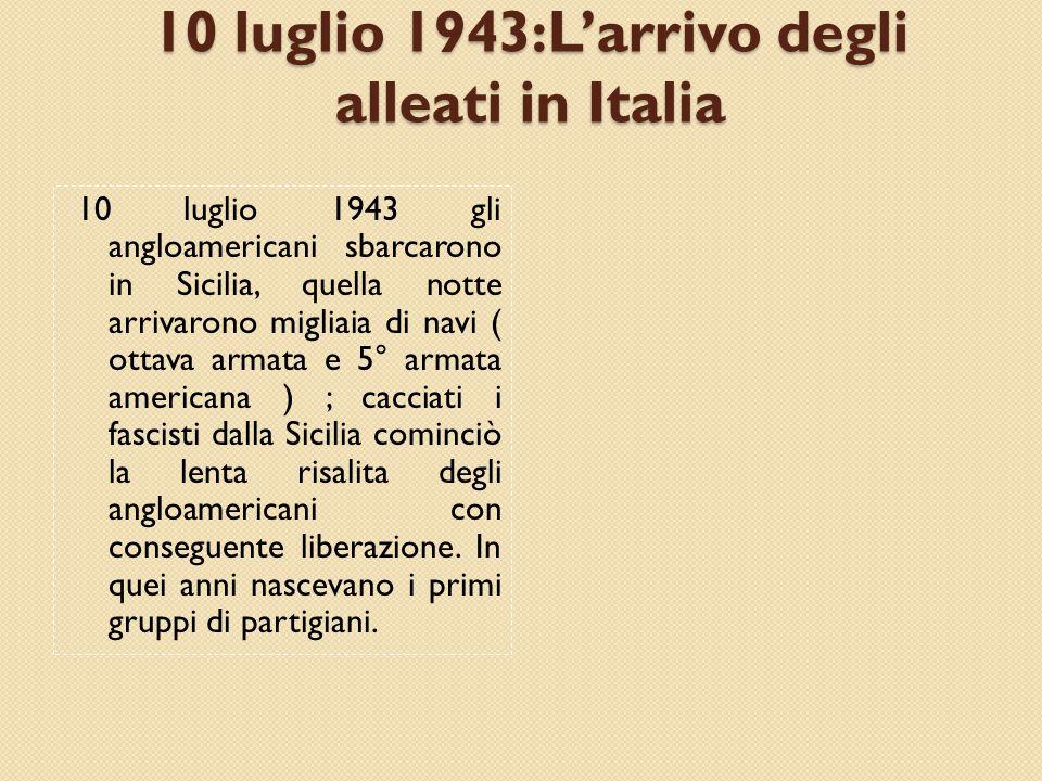 10 luglio 1943:L'arrivo degli alleati in Italia