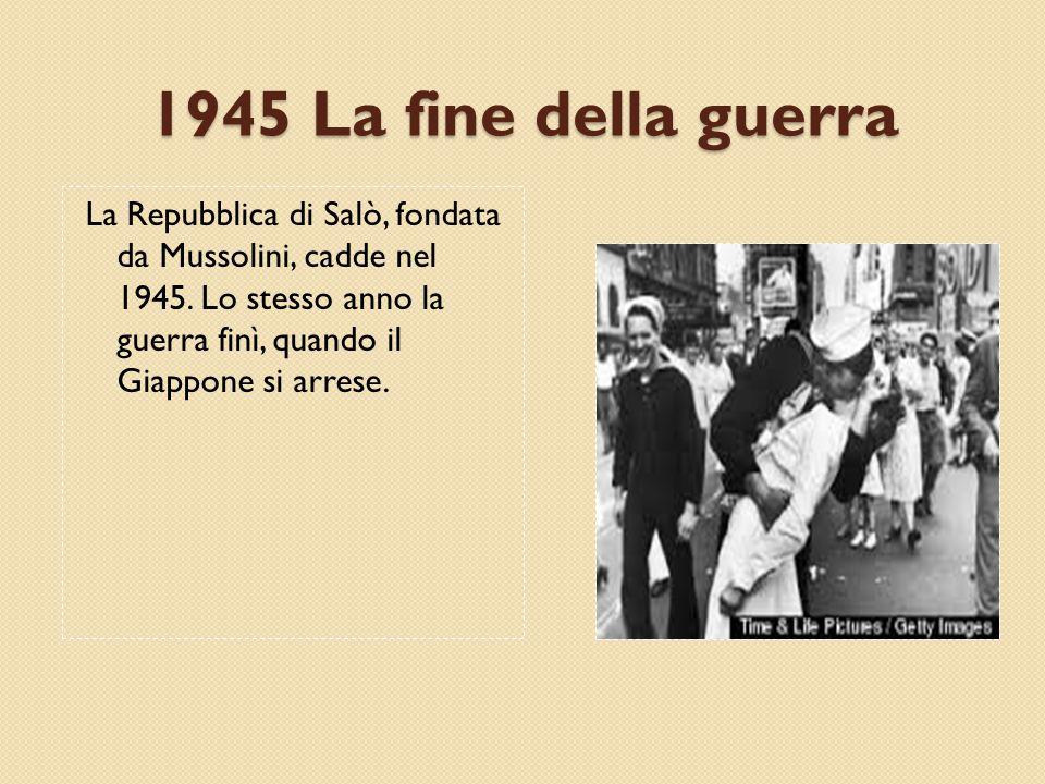 1945 La fine della guerra