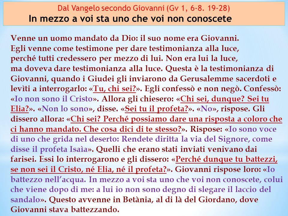 Dal Vangelo secondo Giovanni (Gv 1, 6-8