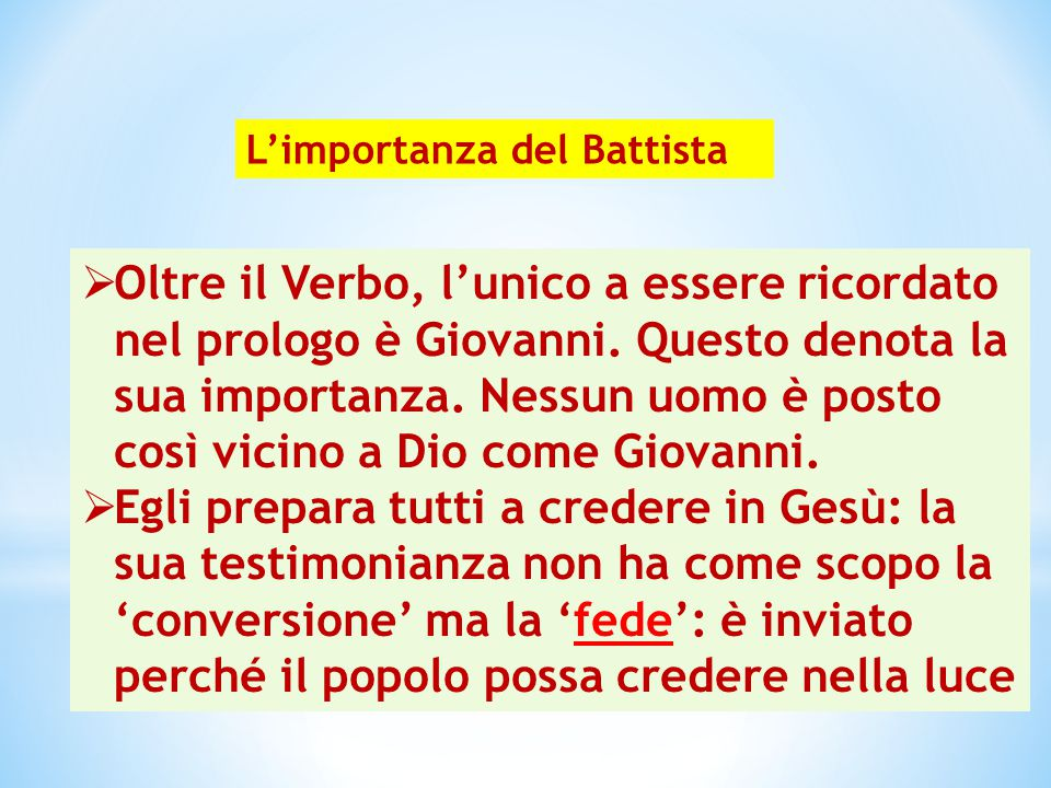 L'importanza del Battista