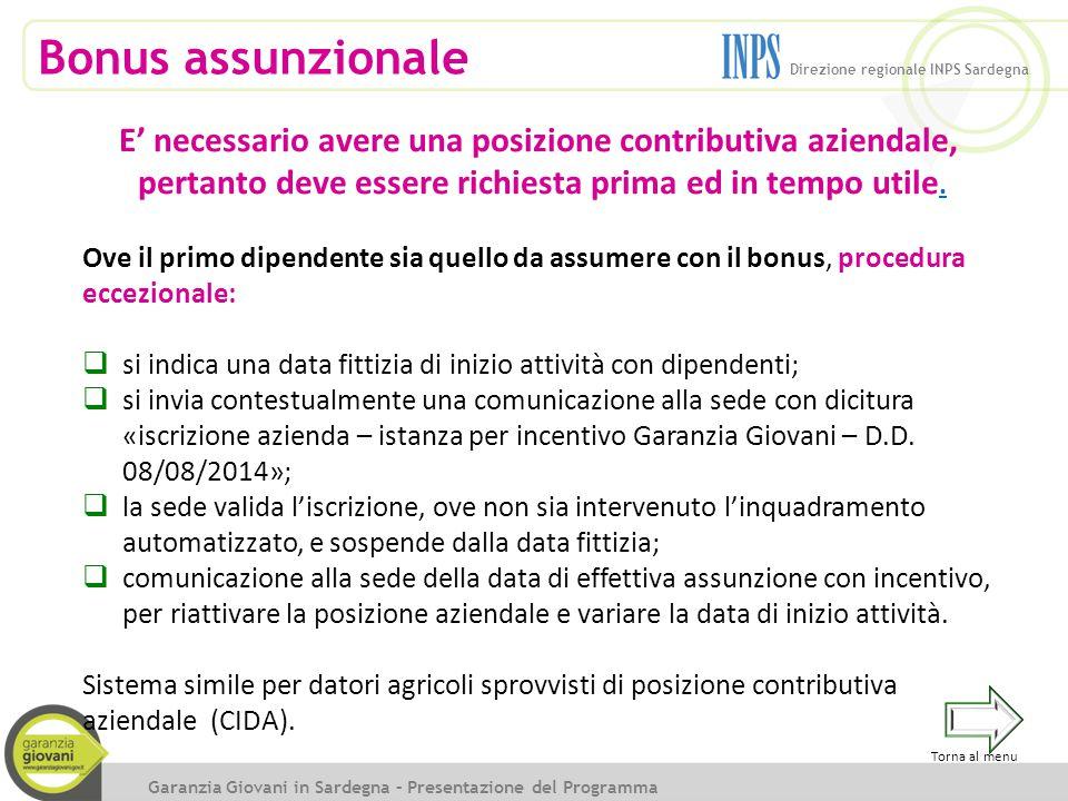 Bonus assunzionale Direzione regionale INPS Sardegna. E' necessario avere una posizione contributiva aziendale,