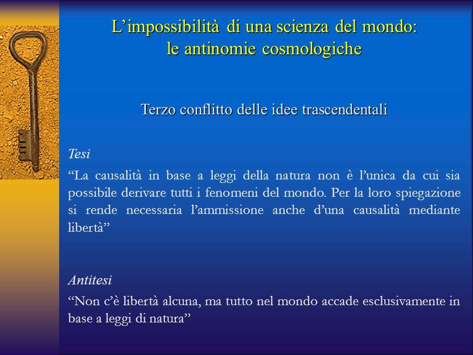 L'impossibilità di una scienza del mondo: le antinomie cosmologiche