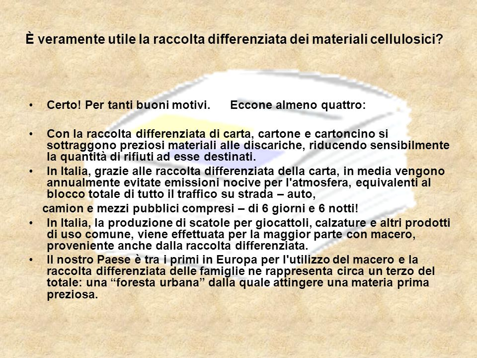 È veramente utile la raccolta differenziata dei materiali cellulosici