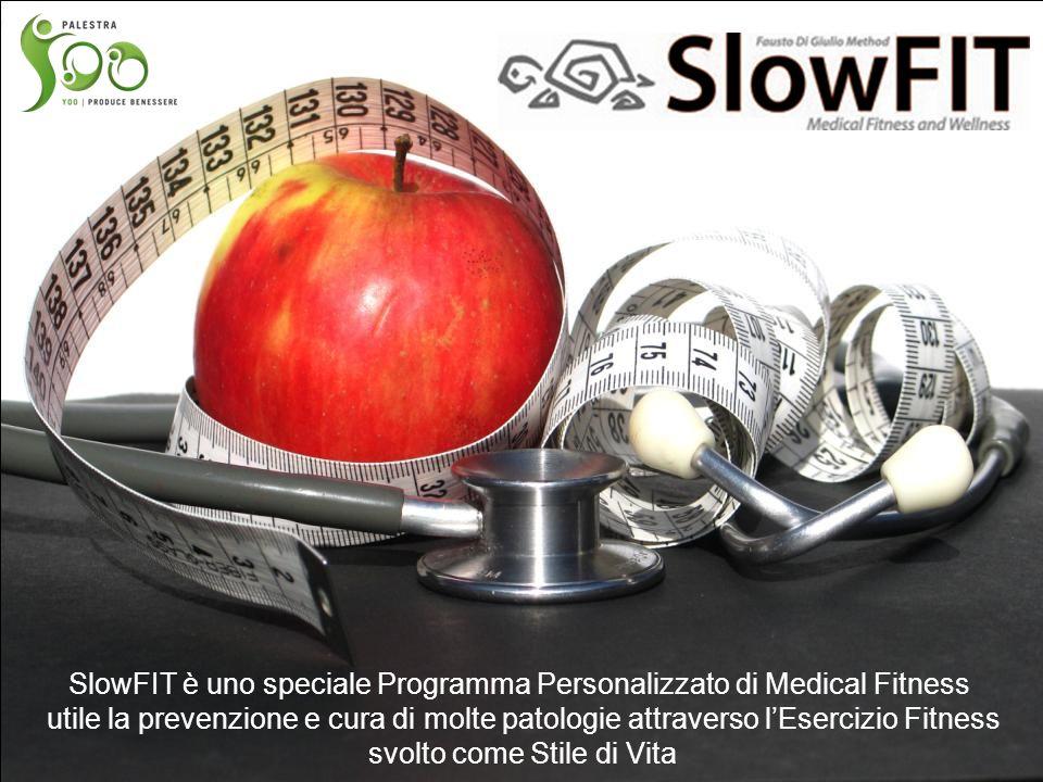 SlowFIT è uno speciale Programma Personalizzato di Medical Fitness