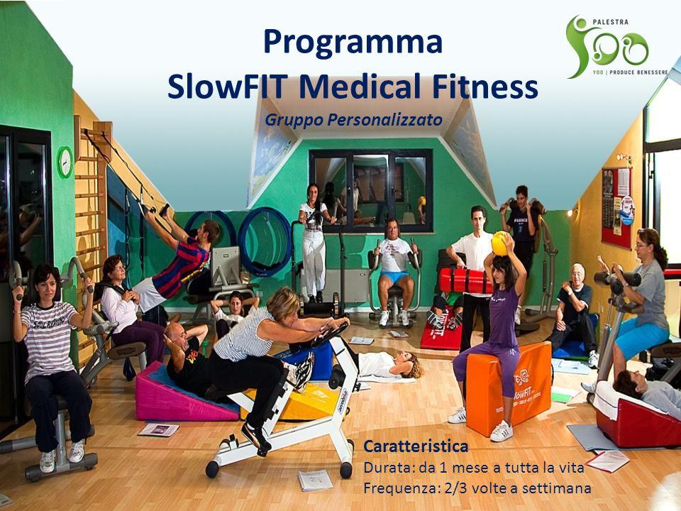 Programma SlowFIT Medical Fitness Gruppo Personalizzato