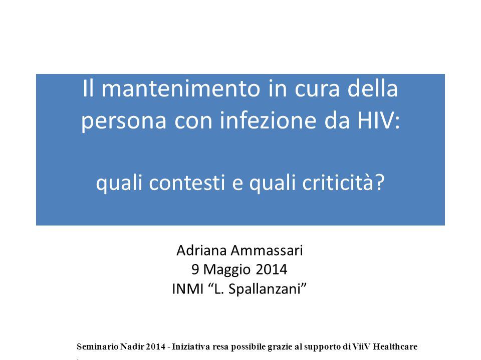 Il mantenimento in cura della persona con infezione da HIV: quali contesti e quali criticità