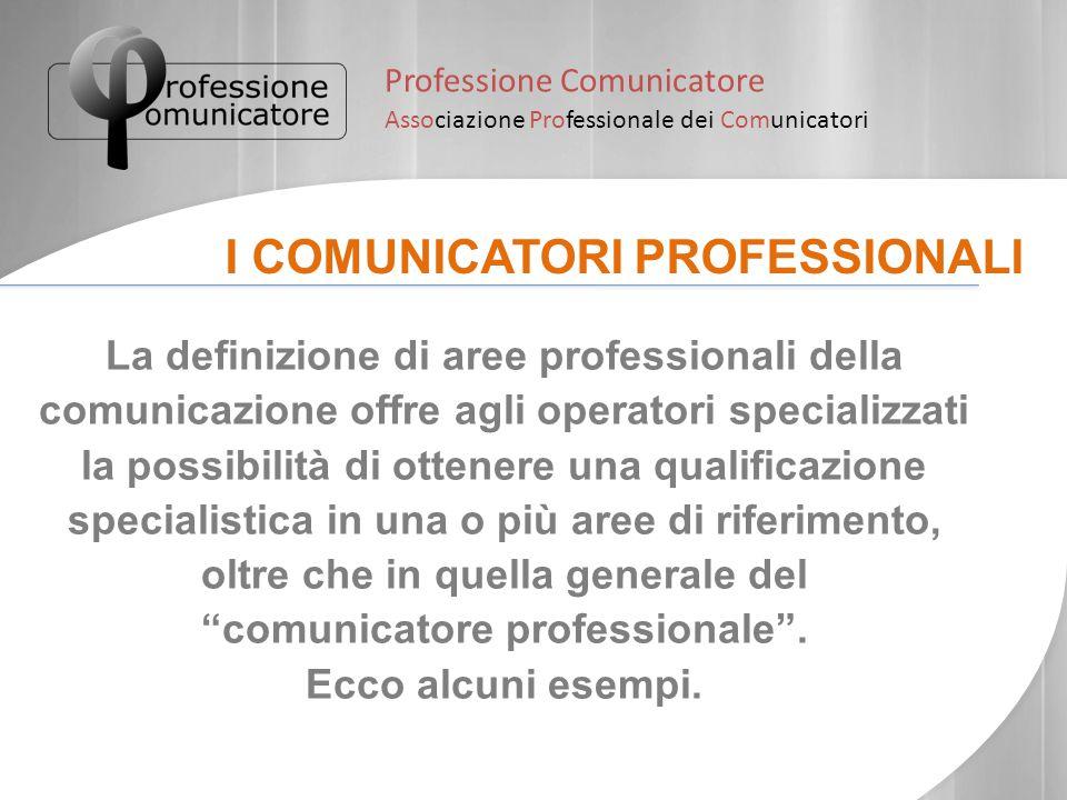 comunicatore professionale .