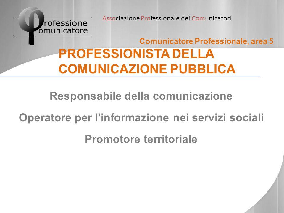 PROFESSIONISTA DELLA COMUNICAZIONE PUBBLICA