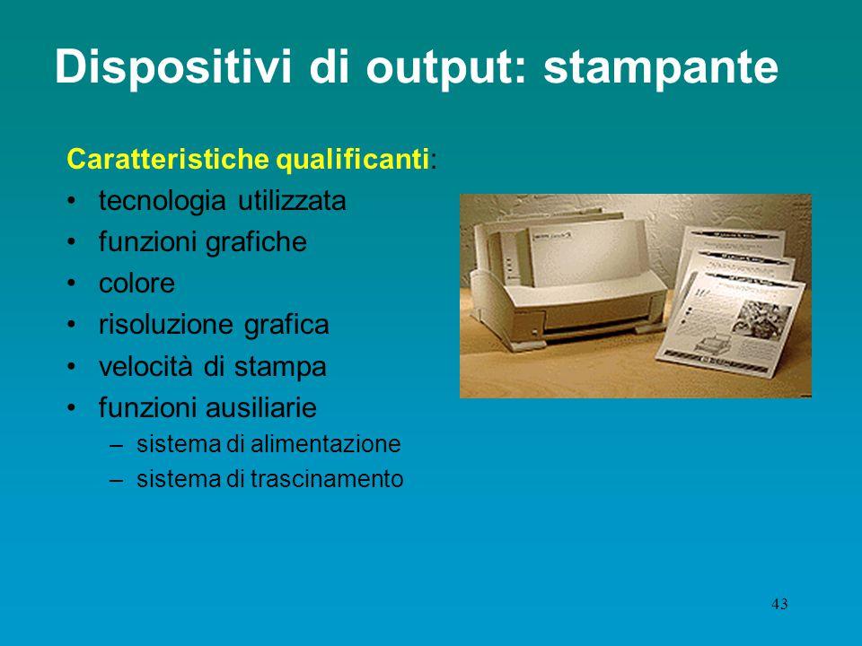 Dispositivi di output: stampante