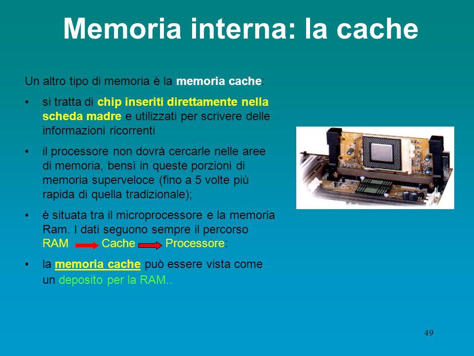 Memoria interna: la cache