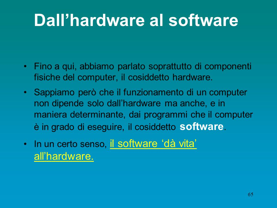 Dall'hardware al software