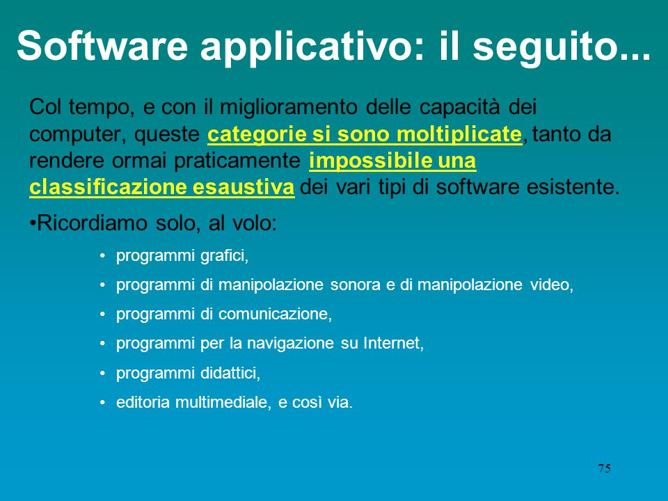 Software applicativo: il seguito...